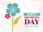 Coupon Offer: Remember Mom on Mother's Day - May 9, 2021